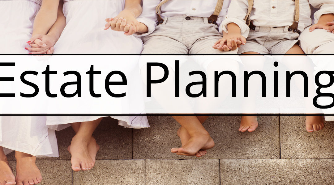 The Big Ds: How to know it is time to reevaluate your estate plan.